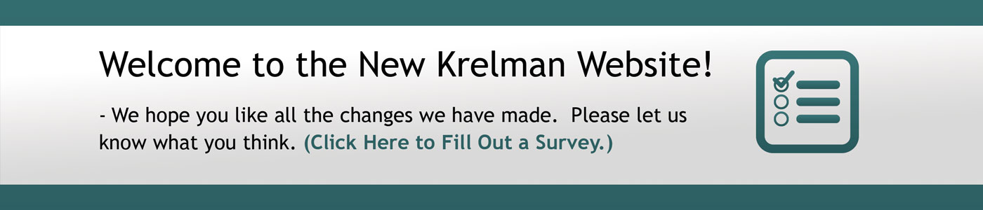 Welcome to the New Krelman Website! - We hope you like all the changes we have made. Please let us know what you think.